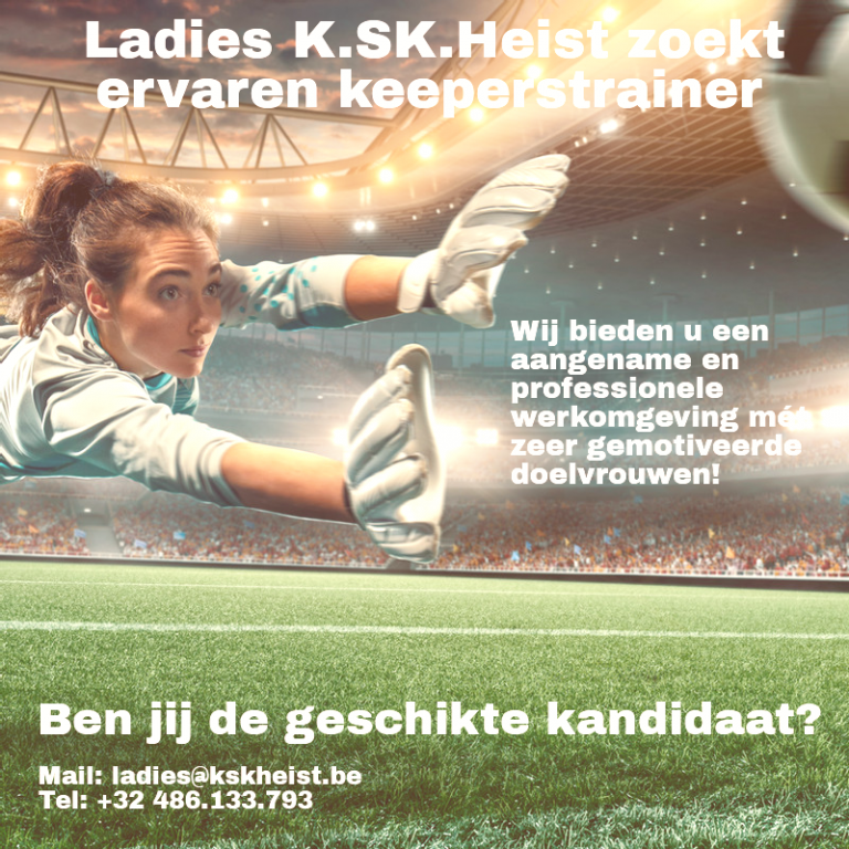 Ladies K.SK. Heist zoekt Ervaren Keeperstrainer (M/V)